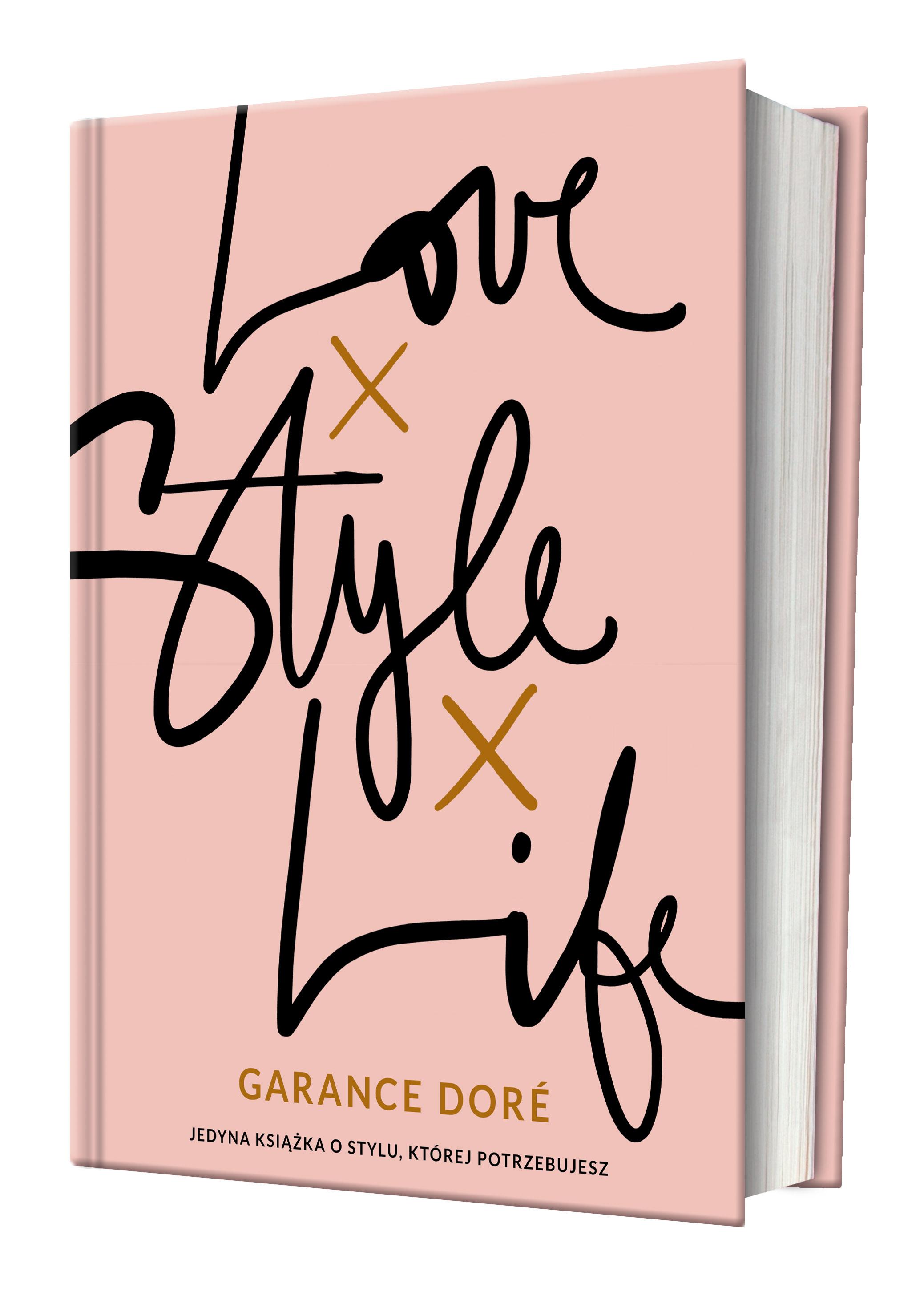 Dore_Love,Style,Life_3D. Garance Dore, \u201eLove x